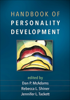 Handbook of Personality Development - Edited by Dan P. McAdams, Rebecca L. Shiner, and Jennifer L. Tackett