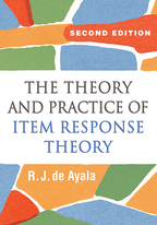 The Theory and Practice of Item Response Theory: Second Edition