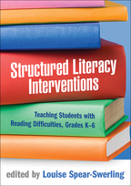 Structured Literacy Interventions: Teaching Students with Reading Difficulties, Grades K-6