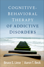 Cognitive-Behavioral Therapy of Addictive Disorders