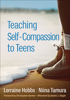 Teaching Self-Compassion to Teens