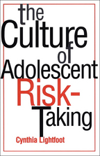 The Culture of Adolescent Risk-Taking