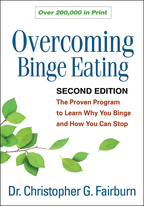 Overcoming Binge Eating: Second Edition: The Proven Program to Learn Why You Binge and How You Can Stop