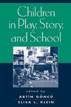 Children in Play, Story, and School - Edited by Artin Goncu and Elisa L. Klein