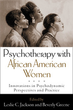 Psychotherapy with African American Women - Edited by Leslie C. Jackson and Beverly Greene