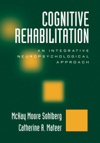 Cognitive Rehabilitation - McKay Moore Sohlberg and Catherine A. Mateer