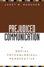 Prejudiced Communication - Janet B. Ruscher