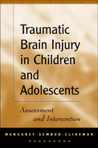 Traumatic Brain Injury in Children and Adolescents - Margaret Semrud-Clikeman