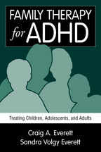Family Therapy for ADHD: Treating Children, Adolescents, and Adults