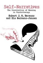 Self-Narratives - Hubert J. M. Hermans and Els Hermans-Jansen