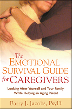 The Emotional Survival Guide for Caregivers - Barry J. Jacobs