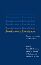 Obsessive-Compulsive Disorder - Edited by Richard P. Swinson, Martin M. Antony, S. Rachman, and Margaret A. Richter