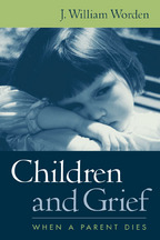 Children and Grief - J. William Worden