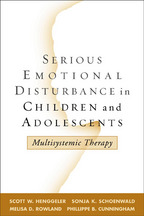 Serious Emotional Disturbance in Children and Adolescents - Scott W. Henggeler, Sonja K. Schoenwald, Melisa D. Rowland, and Phillippe B. Cunningham
