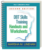 DBT® Skills Training Handouts and Worksheets - Marsha M. Linehan