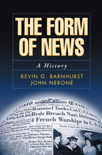 The Form of News - Kevin G. Barnhurst and John Nerone
