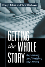 Getting the Whole Story - Cheryl Gibbs and Tom Warhover