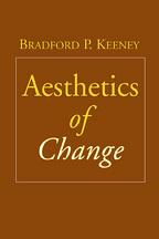 Aesthetics of Change