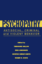 Psychopathy - Edited by Theodore Millon, Erik Simonsen, Roger D. Davis, and Morten Birket-Smith