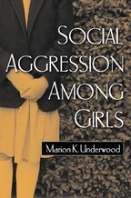 Social Aggression among Girls - Marion K. Underwood