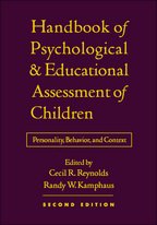 Handbook of Psychological and Educational Assessment of Children - Edited by Cecil R. Reynolds and Randy W. Kamphaus