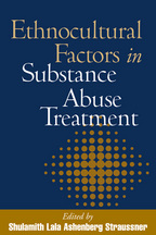 Ethnocultural Factors in Substance Abuse Treatment