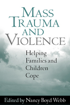 Mass Trauma and Violence: Helping Families and Children Cope