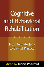 Cognitive and Behavioral Rehabilitation - Edited by Jennie Ponsford