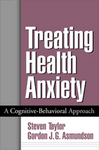 Treating Health Anxiety - Steven Taylor and Gordon J. G. Asmundson