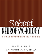 School Neuropsychology - James B. Hale and Catherine A. Fiorello