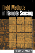 Field Methods in Remote Sensing - Roger M. McCoy