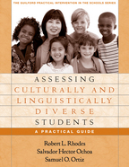 Assessing Culturally and Linguistically Diverse Students - Robert L. Rhodes, Salvador Hector Ochoa, and Samuel O. Ortiz