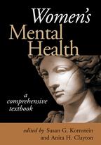 Women's Mental Health - Edited by Susan G. Kornstein and Anita H. Clayton