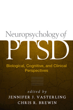 Neuropsychology of PTSD - Edited by Jennifer J. Vasterling and Chris R. Brewin