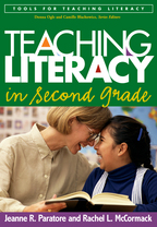 Teaching Literacy in Second Grade - Jeanne R. Paratore and Rachel L. McCormack