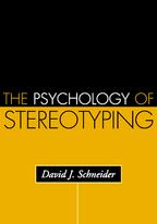 The Psychology of Stereotyping - David J. Schneider