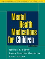 Mental Health Medications for Children: A Primer
