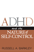 ADHD and the Nature of Self-Control - Russell A. Barkley