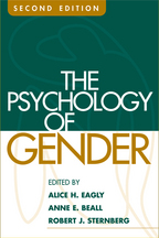 The Psychology of Gender - Edited by Alice H. Eagly, Anne E. Beall, and Robert J. Sternberg