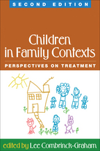 Children in Family Contexts - Edited by Lee Combrinck-Graham