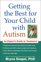 Getting the Best for Your Child with Autism - Bryna Siegel
