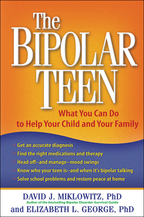 The Bipolar Teen - David J. Miklowitz and Elizabeth L. George