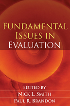 Fundamental Issues in Evaluation - Edited by Nick L. Smith and Paul R. Brandon