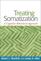 Treating Somatization - Robert L. Woolfolk and Lesley A. Allen