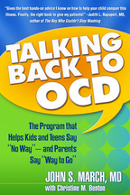 "Talking Back to OCD: The Program That Helps Kids and Teens Say ""No Way"" — and Parents Say ""Way to Go"""
