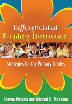 Differentiated Reading Instruction - Sharon Walpole and Michael C. McKenna