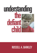 Understanding the Defiant Child - Russell A. BarkleyProduced by Dawkins Productions