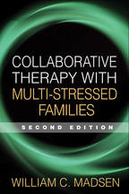 Collaborative Therapy with Multi-Stressed Families - William C. Madsen