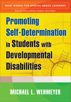 Promoting Self-Determination in Students with Developmental Disabilities - Michael L. Wehmeyer