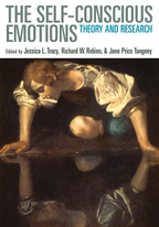 The Self-Conscious Emotions - Edited by Jessica L. Tracy, Richard W. Robins, and June Price Tangney